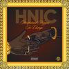 H.N.I.C. : Hempstead Niggas In Charge [LP] Cover Art