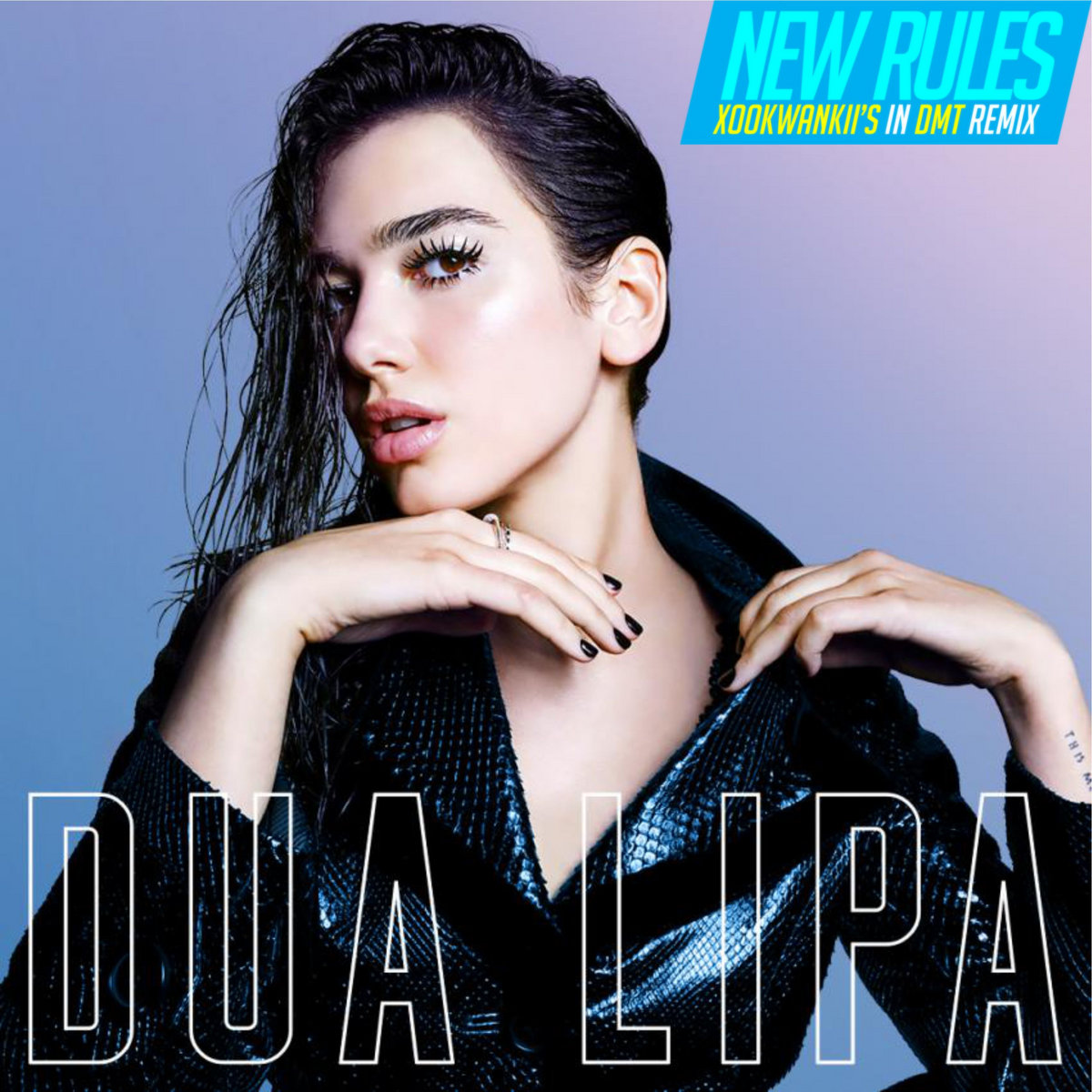 Dua lipa new rules xookwankiis in dmt remix xookwankii by xookwankii stopboris