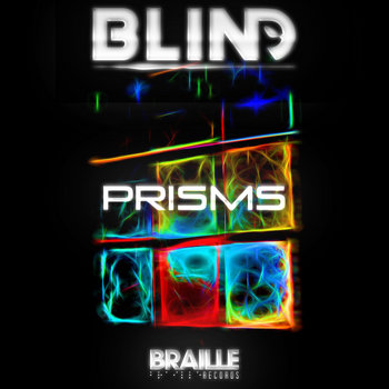 Prisms by bLiNd