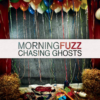 Chasing Ghosts by Morning Fuzz