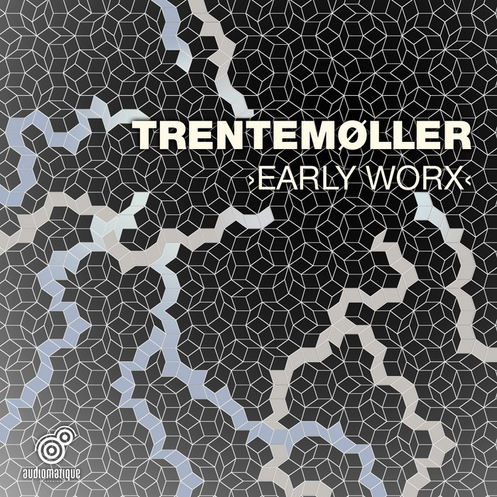 Early Worx | Trentemøller