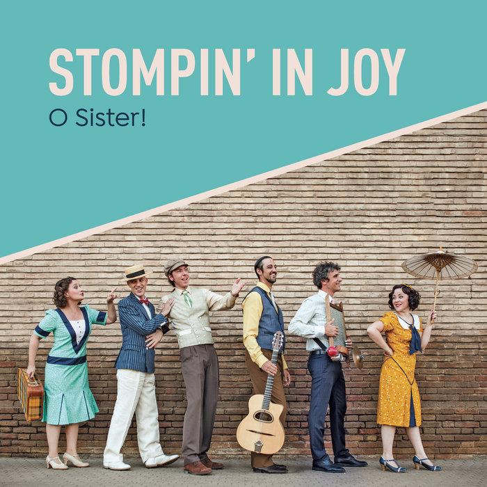 Stompin' In Joy (LP, 2016), by O Sister!