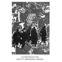 SOUNDTRACK FOR EARTH'S IMPENDING DEMISE cover art