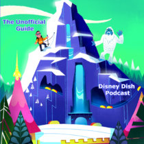 Episode 33: Disneyland's We'll-Build-It-Tomorrow-Land. Recorded live at Disneyland (Jan. 2013) cover art