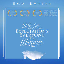 With Low Expectations Everyone Is A Winner cover art
