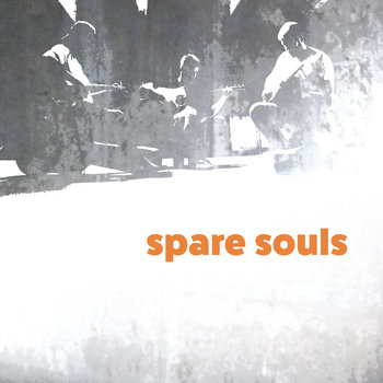 Spare Souls - EP by Spare Souls