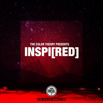 The Color Theory Presents: Inspi[RED] by BE.water