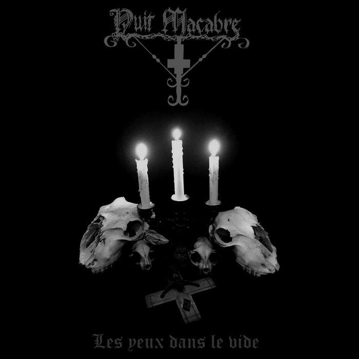 Nuit Macabre les yeux dans le vide black metal français