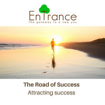 The Road of Success – Attracting success cover art