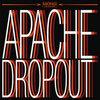 Apache Dropout Cover Art