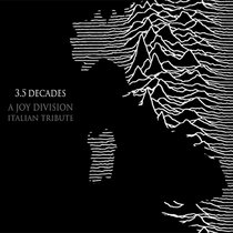 3.5 Decades - A Joy Division Italian Tribute cover art