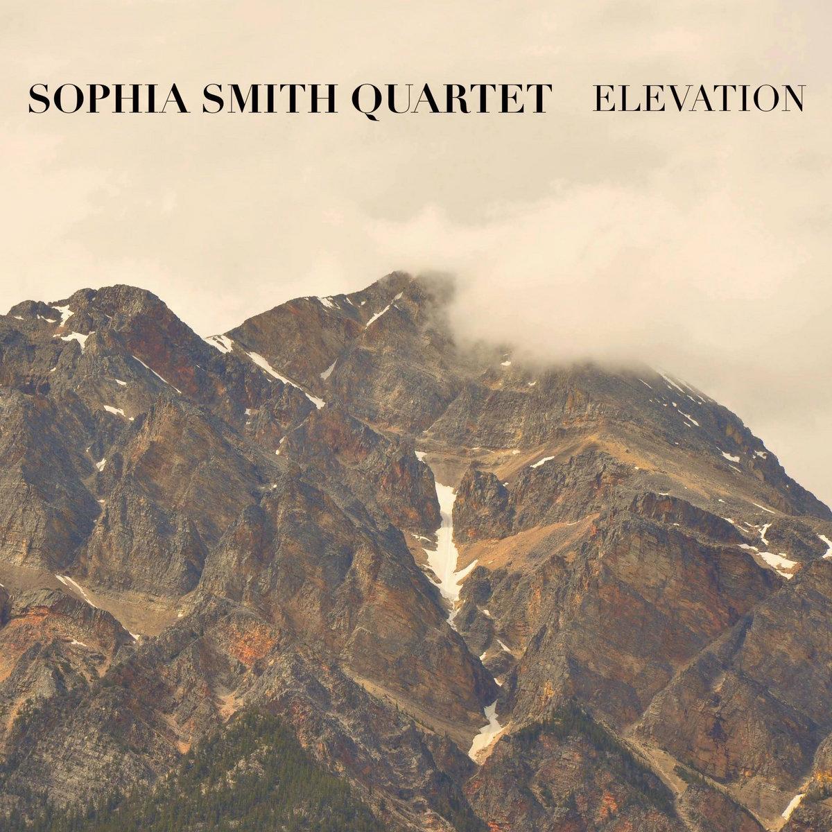 Elevation   Sophia Smith Quartet