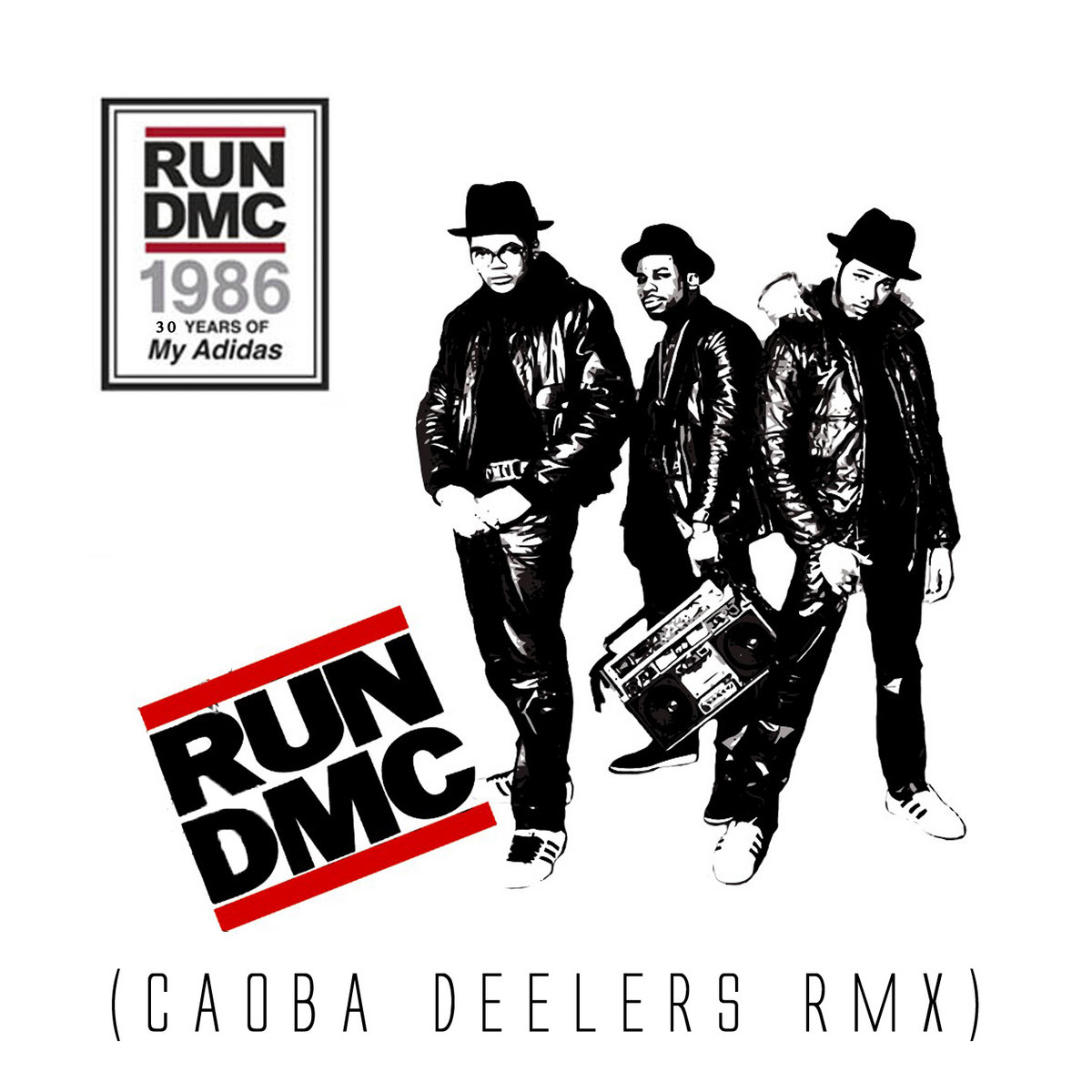 super mignon 56723 87073 Run DMC - My Adidas (Caoba Deelers RMX)   Caoba Deelers