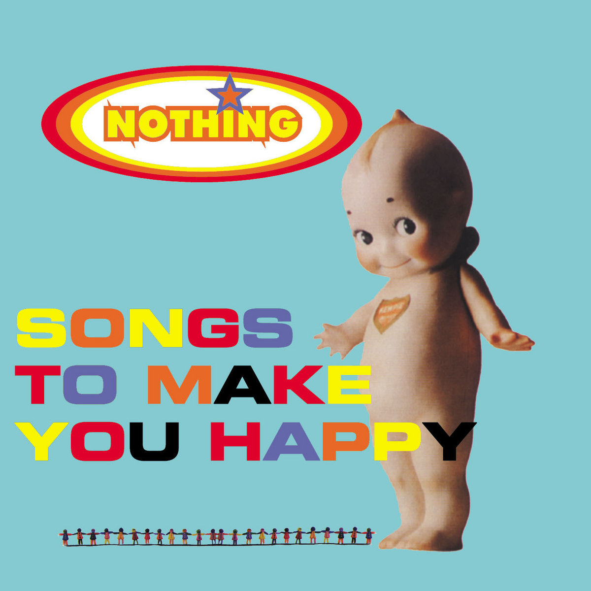 Songs To Make You Happy | NOTHING | Elefant Records - Classics