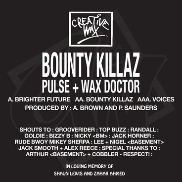 Bounty Killaz (Pulse + Wax Doctor) 'Brighter Future' / 'Bounty Killaz' / 'Voices' main photo