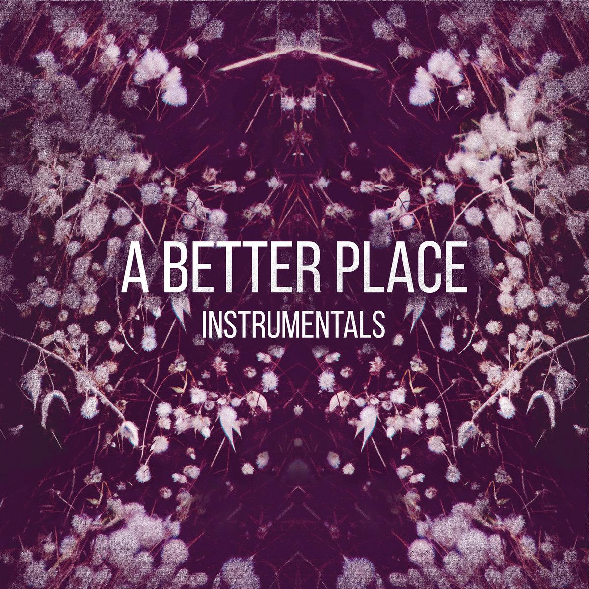 A Better Place ( Instrumentals ) | Kill Emil