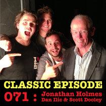 Ep 071 : LIVE! Jonathan Holmes, Dan Ilic & Scott Dooley love the 09/05/13 Letters cover art