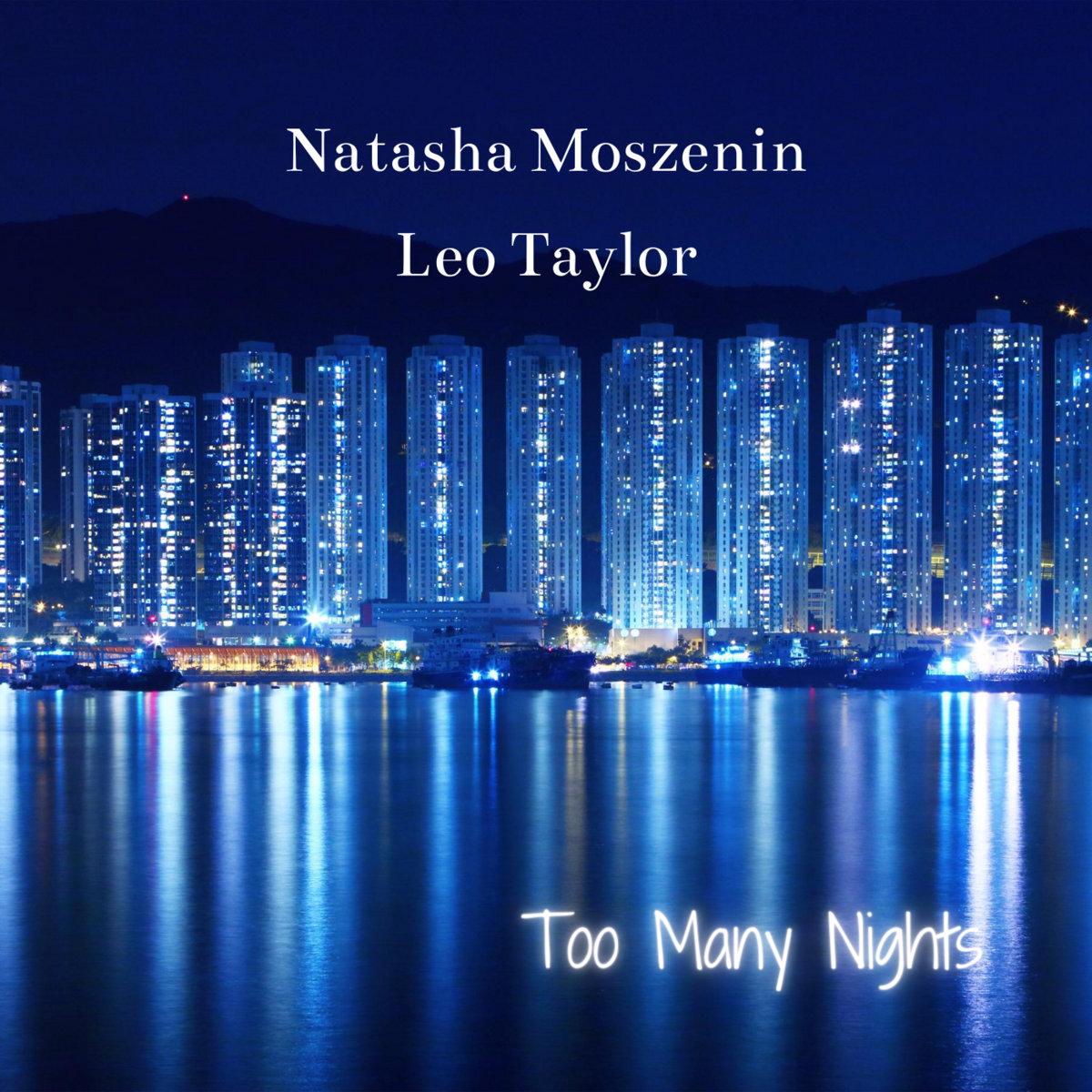 Too Many Nights by Natasha Moszenin