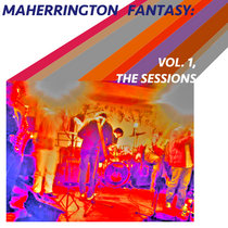 Maherrington Fantasy: Volume 1, The Sessions cover art
