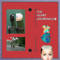 The Heart Unwrinkled cover art