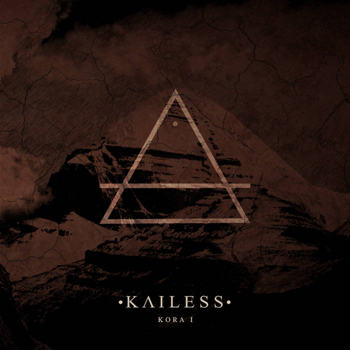 Новый релиз KAILESS - KORA I (2017)