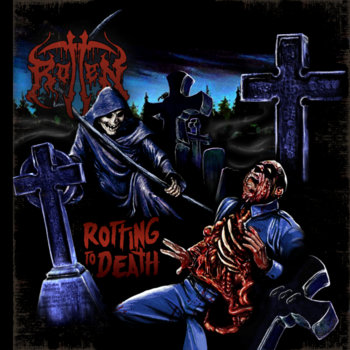 046 - Rotting To Death by ROTTEN