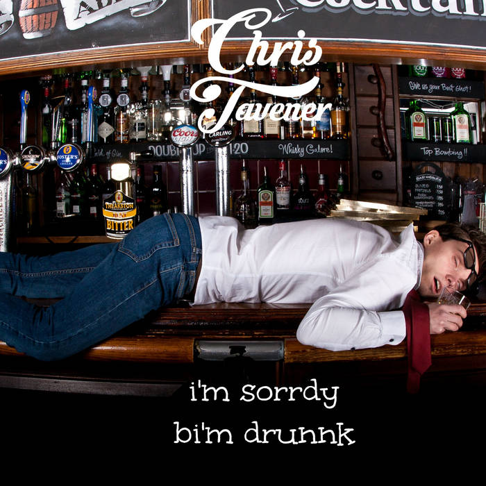 i'm sorrdy bi'm drunnk cover art