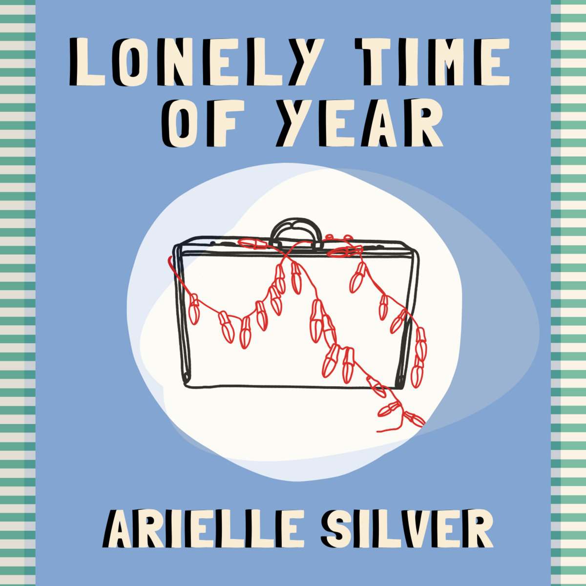 Lonely Time Of Year by Arielle Silver