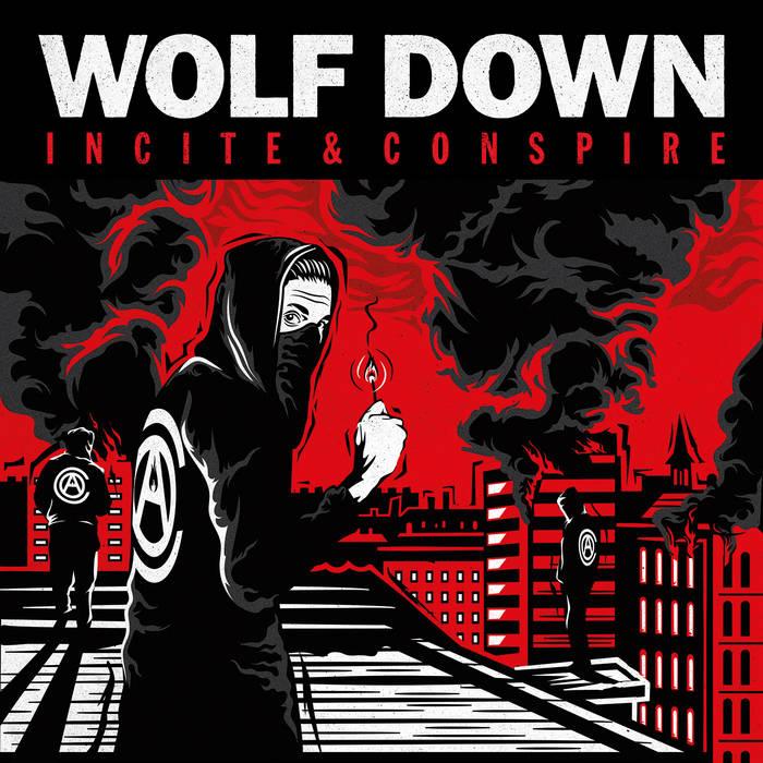 Wolfdown - Incite & Conspire
