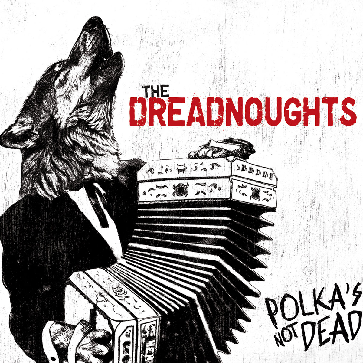 polka s not dead the dreadnoughts