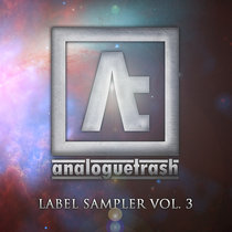 AnalogueTrash: Label Sampler Vol. 3 cover art