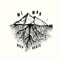 ML WAH - Deep Roots cover art