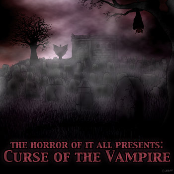 Curse of the Vampire E.P. 2014 by The Horror Of It All