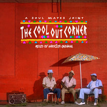 The Cool Out Corner (Summer Mixtape) cover art