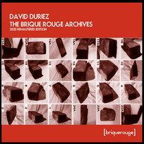 David Duriez - The Brique Rouge Archives [remastered edition] cover art