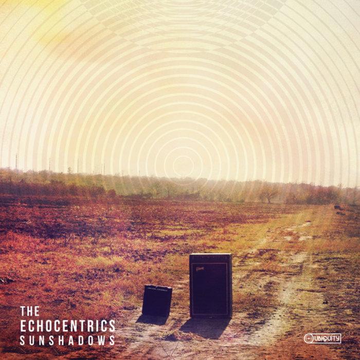the echocentrics sunshadows
