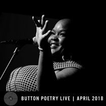 Button Poetry Live - April 2018 cover art