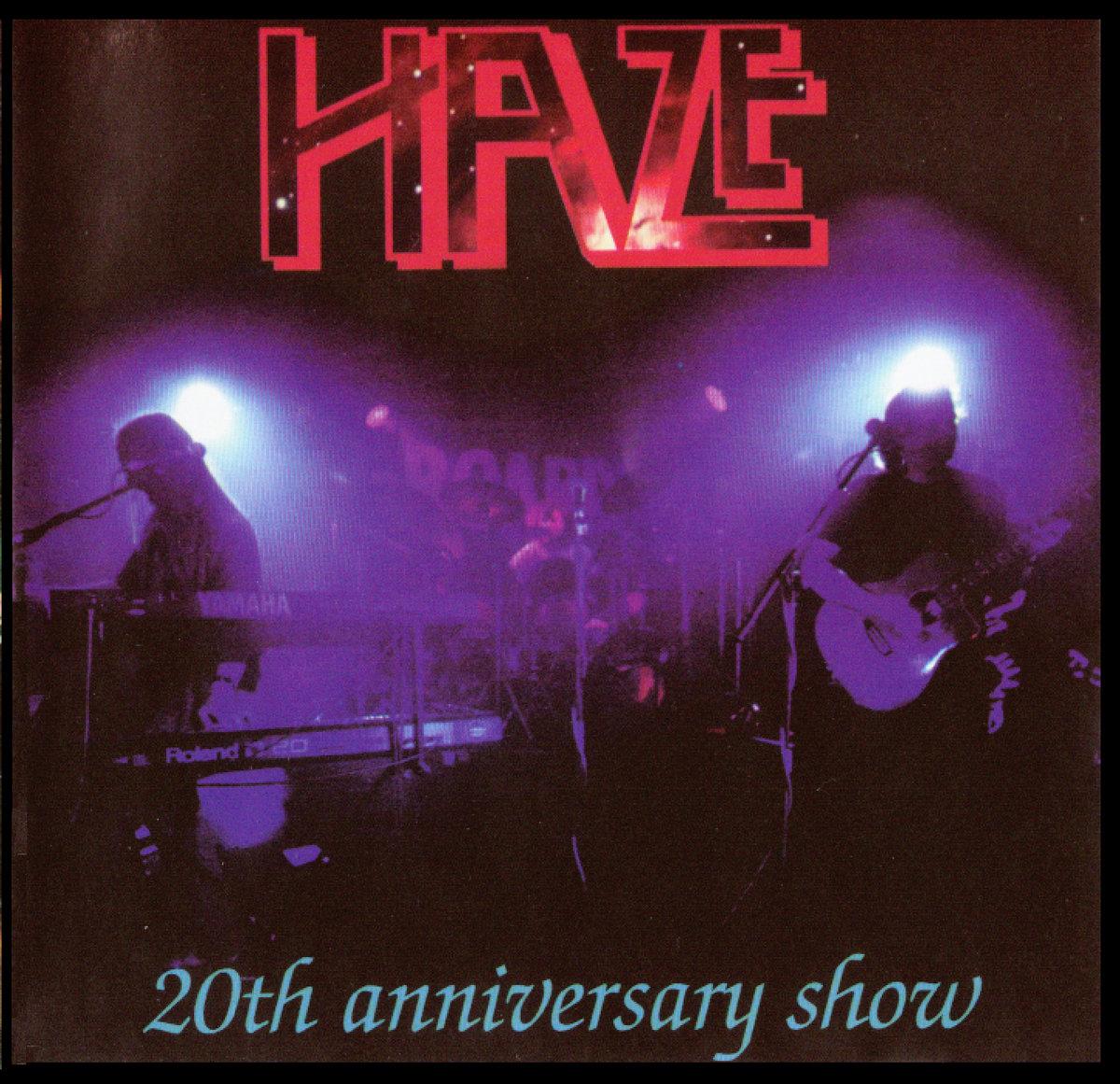 b4b024ef3 20th anniversary show. by Haze