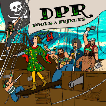 Fools & Friends by Danny Pease & the Regulators - DPR