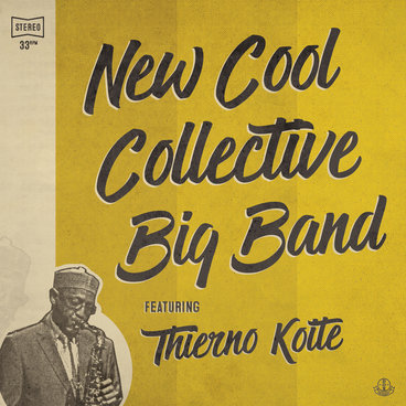 New Cool Collective Big Band featuring Thierno Koité main photo