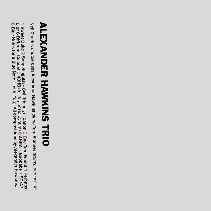 Alexander Hawkins | Alexander Hawkins Trio, by Alexander Hawkins