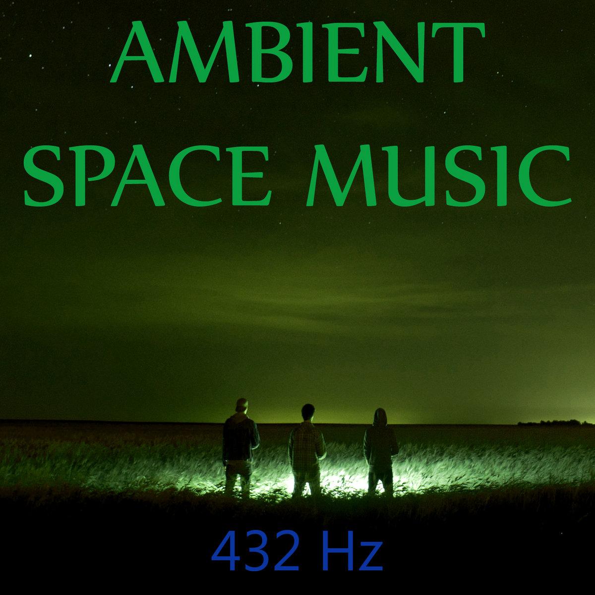 Space Ambient   432 Hz
