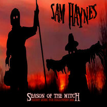 Halloween 2018 - Season of the Witch - Award Winning Music for Halloween Haunts cover art