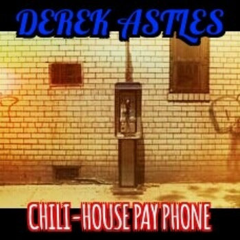 Chili-House Pay Phone by Derek Astles