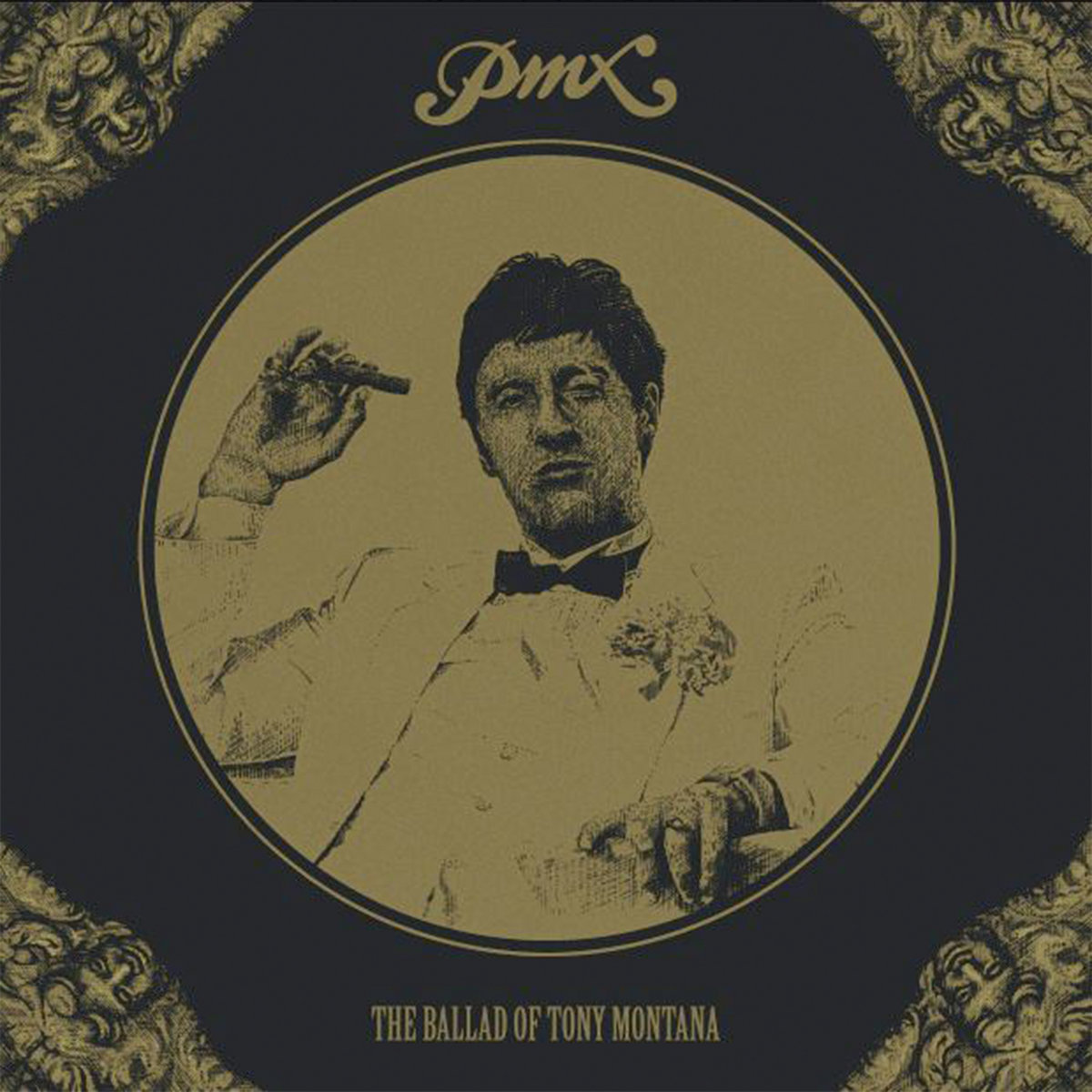Pmx - The Ballad of Tony Montana cover art