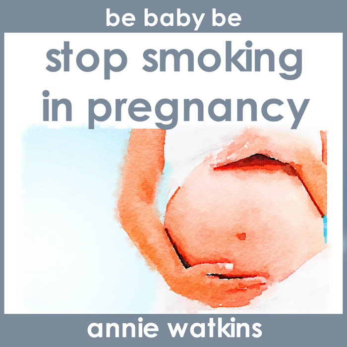 Stop Smoking in Pregnancy