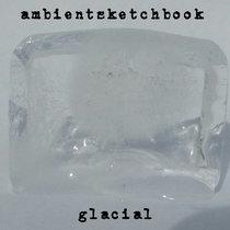 Glacial EP cover art