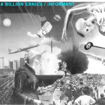 A Billion Ernies / Informant - Split cover art