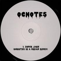 Super Jake (OCnotes In A Dream Remix) cover art