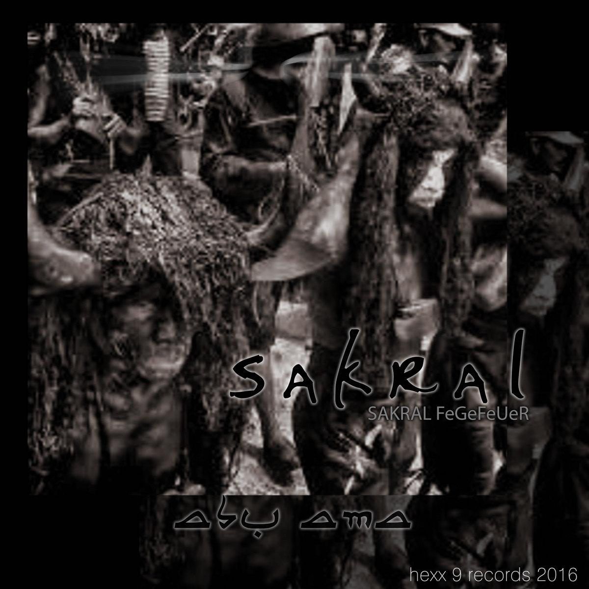 SAKRAL   hexx 9 records